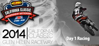 California AMA Classic 2014 - Day 1